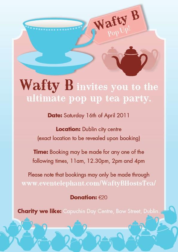 Wafty B's Tea Party